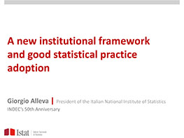 Giorgio Alleva, Presidente de ISTAT (Italia). A new institutional framework and good statistical practice adoption.